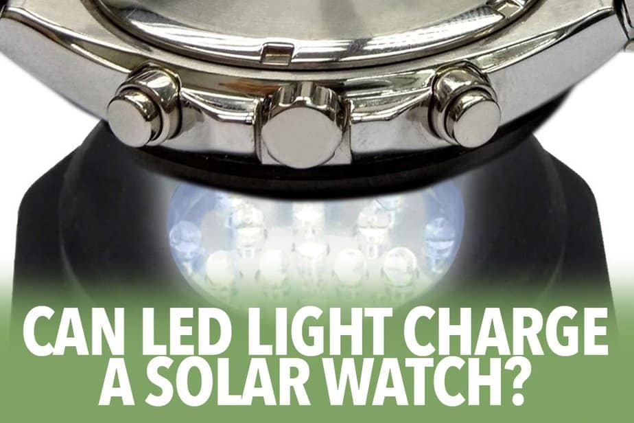 Can LED light charge a solar watch?