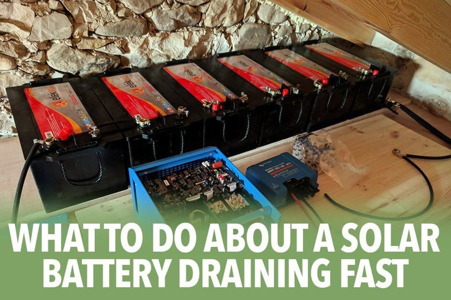 What to do about a solar battery draining fast