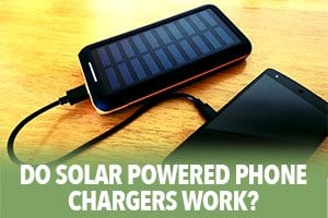 Do solar powered phone chargers work?