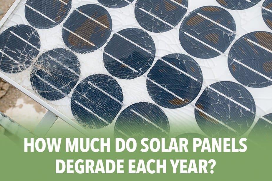 How Much Do Solar Panels Degrade Each Year?